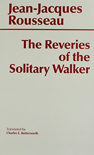 9780872201620: The Reveries of the Solitary Walker (Hackett Classics)