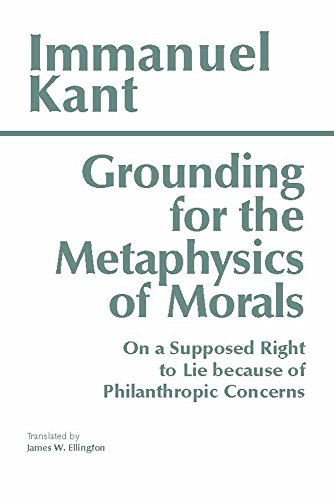 9780872201668: Grounding for the Metaphysics of Morals: with On a Supposed Right to Lie because of Philanthropic Concerns (Hackett Classics)