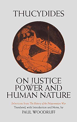 9780872201682: On Justice, Power, and Human Nature: Selections from The History of the Peloponnesian War (Hackett Classics)