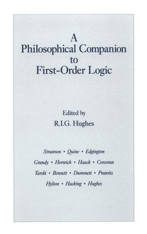 A Philosophical Companion To First-Order Logic: Hackett Publishing Company,