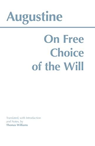9780872201880: On Free Choice of the Will (Hackett Classics)
