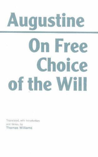 9780872201897: On Free Choice of the Will (Hackett Classics)
