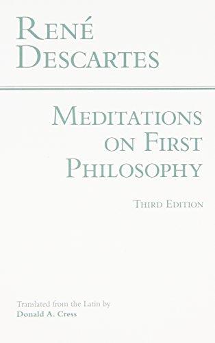 Meditations on First Philosophy (Hackett Classics): Rene Descartes; Donald