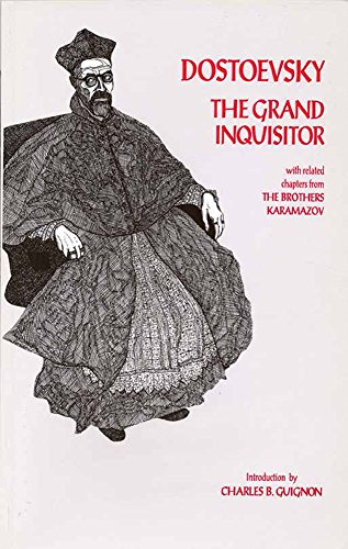 The Grand Inquisitor with Related Chapters from the Brothers Karamazov: Dostoevsky F
