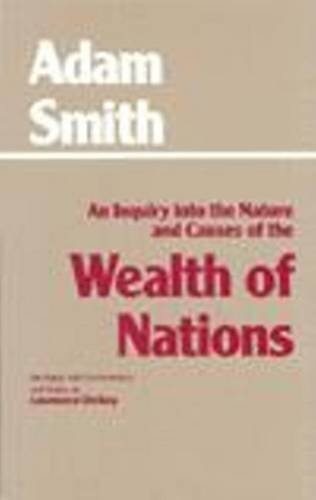 9780872202054: An Inquiry into the Nature and Causes of the Wealth of Nations (Hackett Classics)