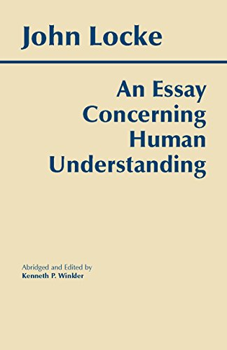 an essay concerning human understanding An essay concerning human understanding has 12,807 ratings and 108 reviews rowland said: the essay concerning human understanding is sectioned into four.