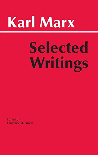 Marx: Selected Writings (Hackett Classics): Marx, Karl;Simon, Lawrence