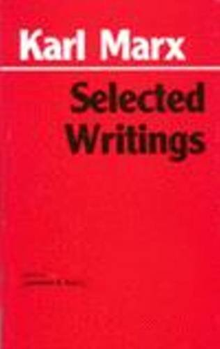 Marx: Selected Writings (Hackett Classics): Karl Marx