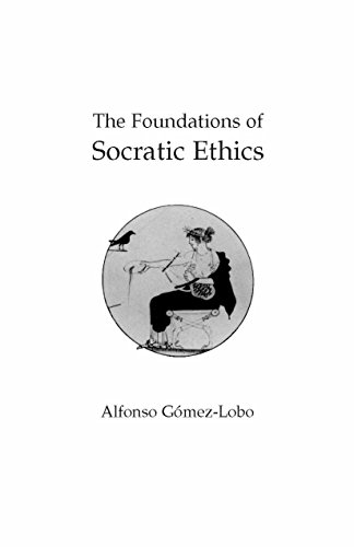 9780872202368: The Foundations of Socratic Ethics