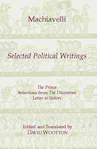 9780872202474: Machiavelli: Selected Political Writings (Hackett Classics)