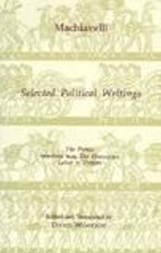 9780872202481: Machiavelli: Selected Political Writings (Hackett Classics)