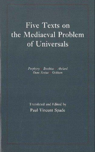 9780872202504: Five Texts on the Mediaeval Problem of Universals: Porphyry, Boethius, Abelard, Duns Scotus, Ockham