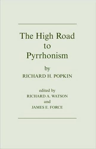 9780872202528: The High Road to Pyrrhonism