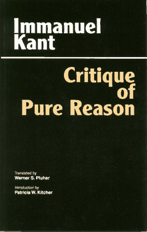 9780872202580: Critique of Pure Reason: Unified Edition (with all variants from the 1781 and 1787 editions) (Hackett Classics)