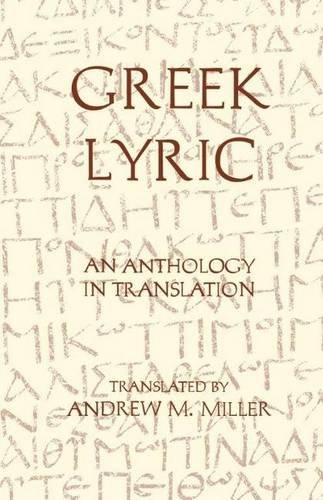 9780872202917: Greek Lyric: An Anthology in Translation (Hackett Classics)