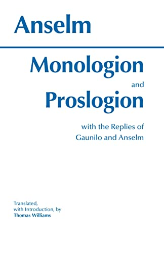 9780872202979: Monologion and Proslogion: with the replies of Gaunilo and Anselm (Hackett Classics)