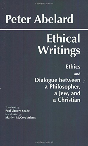 9780872203228: Ethical Writings: 'Ethics' and 'Dialogue Between a Philosopher, a Jew and a Christian'
