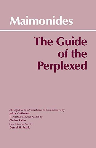 9780872203242: The Guide of the Perplexed (Hackett Classics)