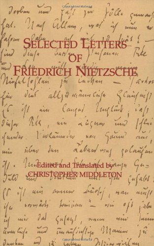 9780872203587: Selected Letters of Friedrich Nietzsche (Hackett Classics)