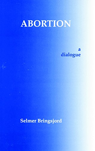 9780872203662: Abortion: A Dialogue (Hackett Philosophical Dialogues)