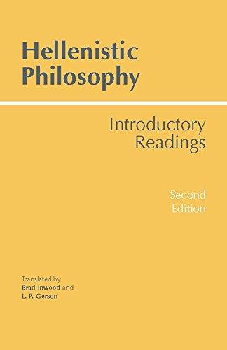 Hellenistic Philosophy: Introductory Readings: Translator-Brad Inwood; Translator-Lloyd