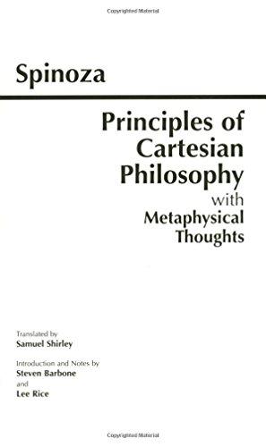 Principles of Cartesian Philosophy: Baruch Spinoza (author),
