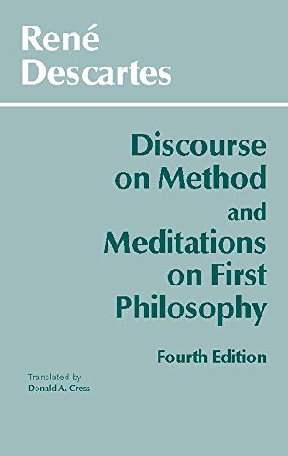 9780872204201: Discourse on Method and Meditations on First Philosophy, 4th Ed.