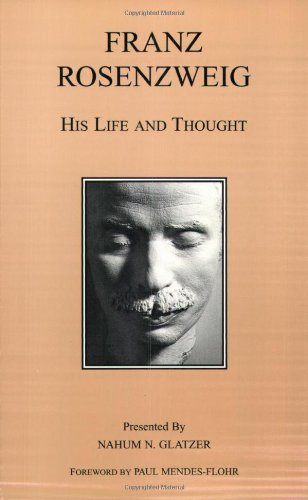 9780872204287: Franz Rosenzweig: His Life and Thought