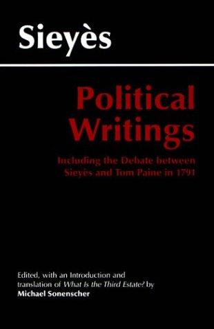 9780872204317: Sieyes: Political Writings: Including the Debate Between Sieyes and Tom Paine in 1791 (Hackett Classics)