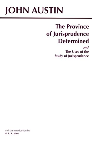 9780872204324: The Province of Jurisprudence Determined and the Uses of the Study of Jurisprudence