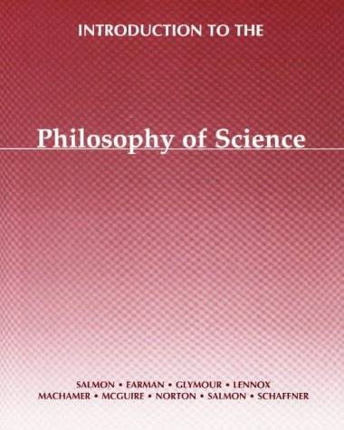 Introduction to the Philosophy of Science: Schaffner, Kenneth F.;