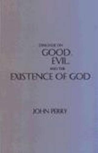 9780872204614: Dialogue on Good, Evil, and the Existence of God