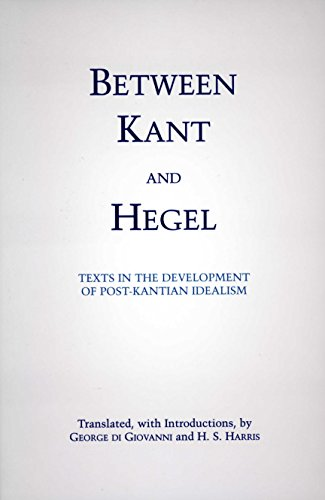 9780872205048: Between Kant & Hegel: Texts in the Development of Post-Kantian Idealism