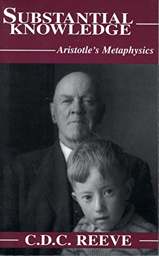 9780872205147: Substantial Knowledge: Aristotle's Metaphysics
