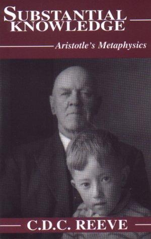 9780872205154: Substantial Knowledge: Aristotle's Metaphysics