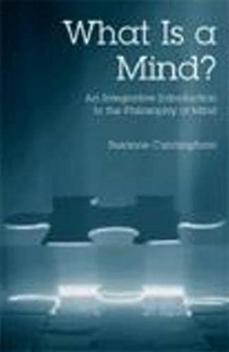9780872205192: What is a Mind? An Integrative Introduction to the Philosophy of Mind
