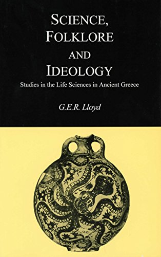 9780872205260: Science, Folklore and Ideology: Studies in the Life Sciences in Ancient Greece