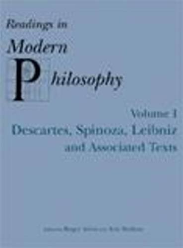 9780872205352: READINGS IN MODERN PHILOSOPHY, VOL. 1: Descartes, Spinoza, Leibniz and Associated Texts
