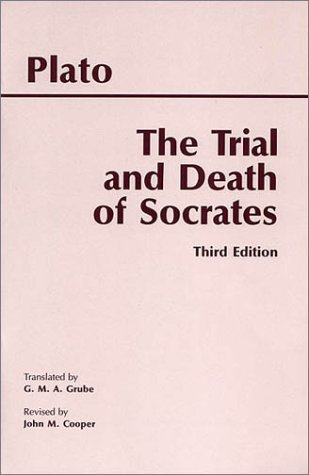 Trial and Death of Socrates : Euthyphro,: Cooper, John M.;
