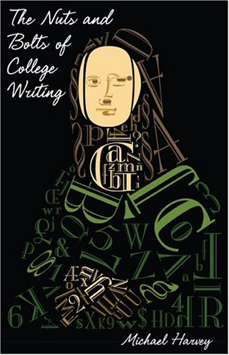9780872205741: The Nuts and Bolts of College Writing