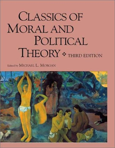9780872205772: Classics of Moral and Political Theory