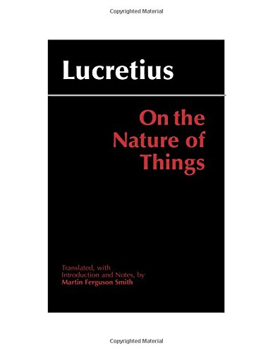 On the Nature of Things: Lucretius; Smith, Martin