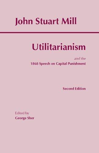 Utilitarianism: Mill, John Stuart/