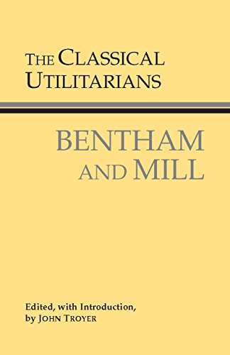 9780872206496: The Classical Utilitarians (Hackett Classics)