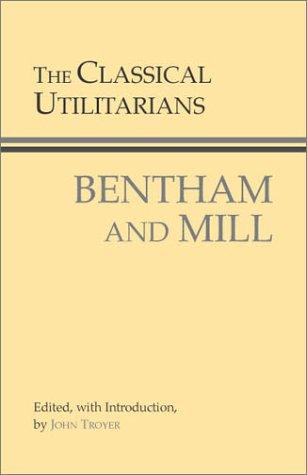 9780872206502: The Classical Utilitarians (Hackett Classics)