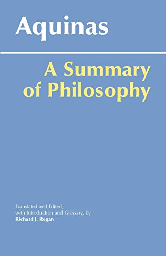A Summary of Philosophy (Hackett Classics) (0872206572) by Thomas Aquinas