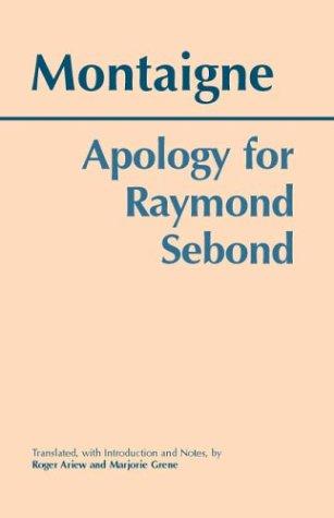 9780872206809: Apology for Raymond Sebond (Hackett Classics)