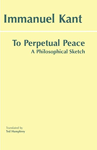 To Perpetual Peace: Immanuel Kant (author),