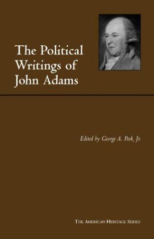 The Political Writings of John Adams: Adams, John; Peek,