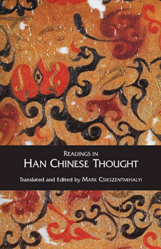 Readings in Han Chinese Thought: Hackett Publishing Company,